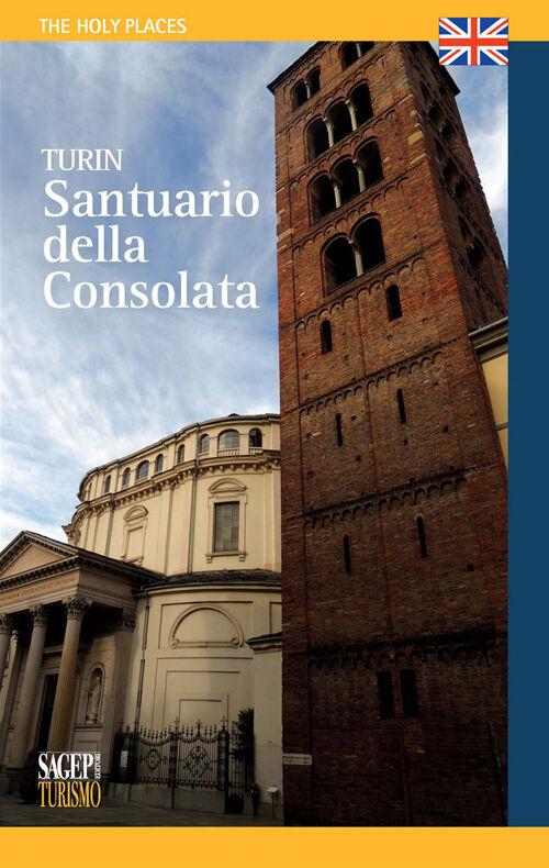 Torino. Santuario della Consolata. Ediz. inglese