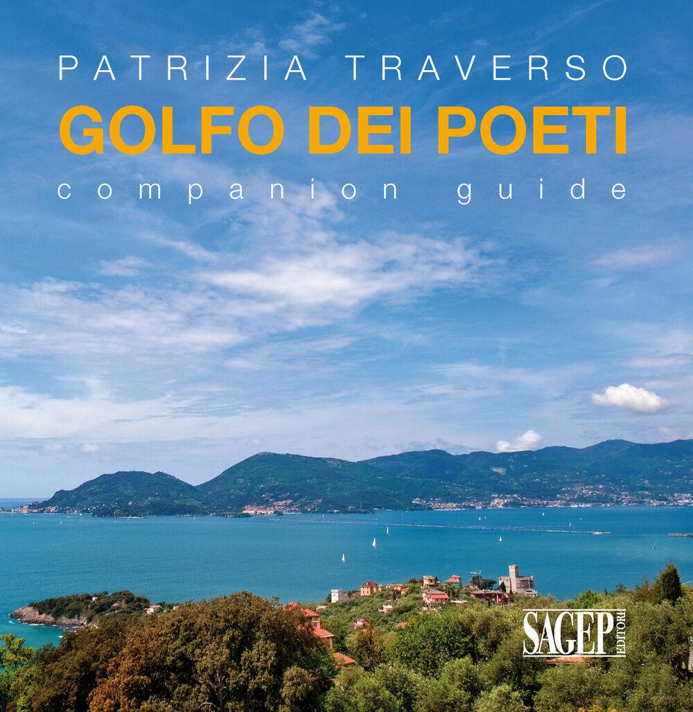 Golfo dei poeti. Companion guide. Ediz. multilingue