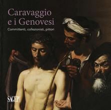 Voluntariadobaleares2014.es Caravaggio e i Genovesi. Committenti, collezionisti, pittori. Catalogo della mostra (Genova, 14 febbraio-24 giugno 2019). Ediz. a colori Image