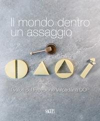 Il Il mondo dentro un assaggio. I valori del Provolone Valpadana DOP - - wuz.it