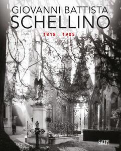 Libro Giovanni Battista Schellino 1818-1905