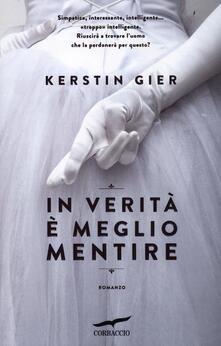 In verità è meglio mentire - Kerstin Gier - copertina