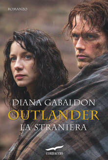 La straniera. Outlander - Diana Gabaldon,Valeria Galassi - ebook