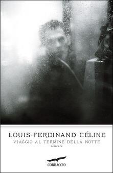 Viaggio al termine della notte - Louis-Ferdinand Céline - copertina