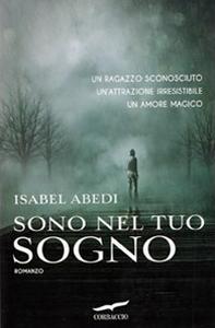 Libro Sono nel tuo sogno Isabel Abedi