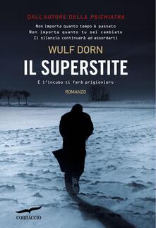Il superstite - Wulf Dorn,Alessandra Petrelli - ebook