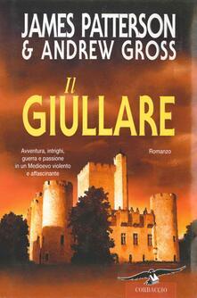 Il giullare - James Patterson,Andrew Gross,Elisa Frontori - ebook