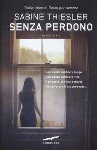 Libro Senza perdono Sabine Thiesler