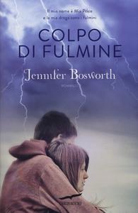 Libro Colpo di fulmine Jennifer Bosworth