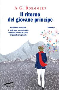 Libro Il ritorno del giovane principe A. G. Roemmers