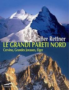Le grandi pareti Nord. Cervino, Grandes Jorasses, Eiger.pdf