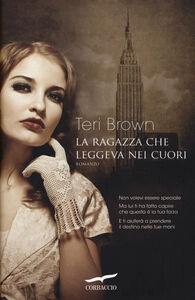 Libro La ragazza che leggeva nei cuori Teri Brown