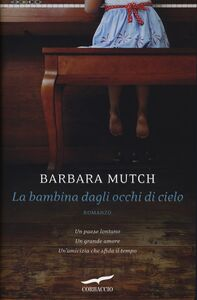 Libro La bambina dagli occhi di cielo Barbara Mutch