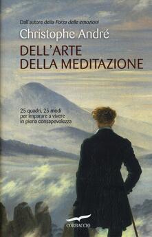 Antondemarirreguera.es Dell'arte della meditazione. 25 quadri, 25 modi per imparare a vivere con consapevolezza Image
