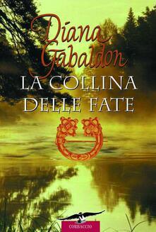 La collina delle fate - Diana Gabaldon,Valeria Galassi - ebook