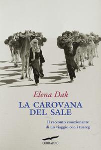 La carovana del sale - Elena Dak - copertina