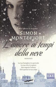 L' amore ai tempi della neve - Simon Sebag Montefiore - copertina