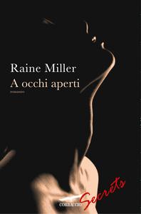 Libro A occhi aperti. Le relazioni Blackstone Raine Miller