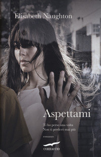 Aspettami - Naughton Elisabeth - wuz.it