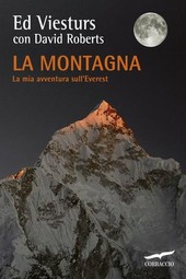 La montagna. La mia avventura sull'Everest