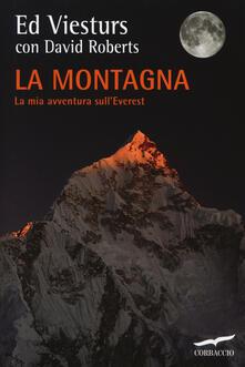 La montagna. La mia avventura sullEverest.pdf