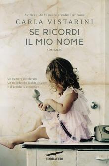 Se ricordi il mio nome - Carla Vistarini - copertina