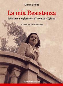 Festivalpatudocanario.es La mia Resistenza. Memorie e riflessioni di una partigiana Image