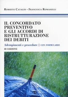Grandtoureventi.it Il concordato preventivo e gli accordi di ristrutturazione dei debiti. Adempimenti e procedure. Con formulario Image