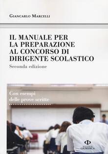 Writersfactory.it Il manuale di preparazione al concorso dirigente scolastico. Con esempi delle prove scritte Image