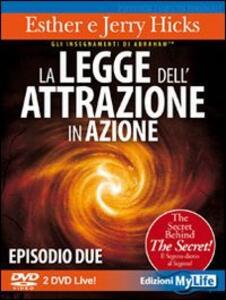 La legge dell'attrazione in azione. Episodio due. 2 DVD