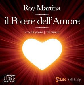 Il potere dell'amore. Con CD Audio