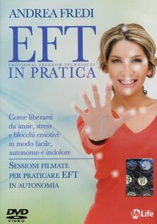 Antondemarirreguera.es EFT in pratica. Come liberarsi da ansie, stress e blocchi emotivi in modo facile, autonomo e indolore. DVD Image