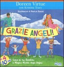 Listadelpopolo.it Grazie angeli! Svela al tuo bambino il magico mondo degli angeli Image