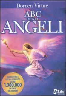 Ristorantezintonio.it ABC degli angeli. Guida all'interpretazione dei messaggi celesti Image