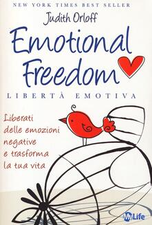 Winniearcher.com Emotional freedom. Libertà emotiva. Liberati delle emozioni negative e trasforma la tua vita Image