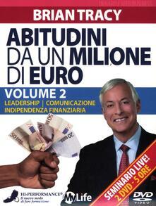Voluntariadobaleares2014.es Abitudini da un milione di euro. 2 DVD. Vol. 2: LeadershipComunicazioneIndipendenza finanziaria. Image