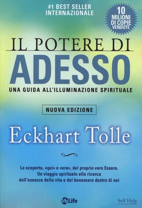 Il potere di adesso. Una guida all'illuminazione spirituale - Eckhart Tolle - copertina