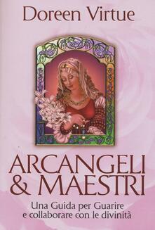 Winniearcher.com Arcangeli & maestri. Una guida per guarire e collaborare con le divinità Image
