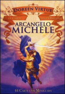 Arcangelo Michele. Le carte delloracolo. 44 Carte. Con libro.pdf