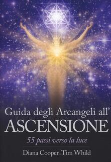 Festivalshakespeare.it Guida degli arcangeli all'ascensione. 55 passi verso la luce Image