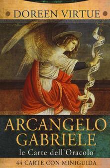 Birrafraitrulli.it Le carte dell'arcangelo Gabriele. Le carte dell'oracolo. Con 40 Carte Image