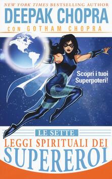 Warholgenova.it Le sette leggi spirituali dei supereroi. Scopri i tuoi superpoteri! Image