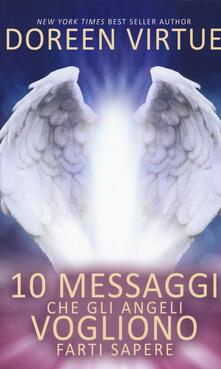 10 messaggi che gli angeli vogliono farti sapere.pdf