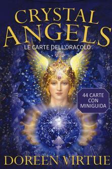 Crystal angels. Le carte delloracolo. Con 44 Carte.pdf