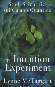 The intention experiment. Studi scientifici sul campo quantico.pdf