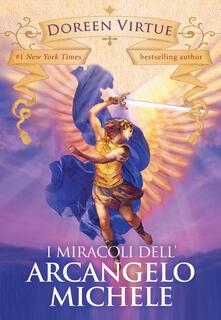 Capturtokyoedition.it I miracoli dell'arcangelo Michele Image