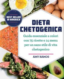 Ilmeglio-delweb.it Dieta chetogenica. Guida essenziale a colori con 75 ricette e 14 menu per un sano stile di vita chetogenico Image