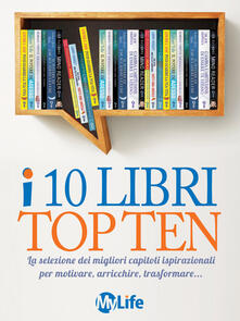 I 10 libri top ten - Autori vari - ebook