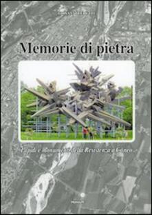 Memorie di pietra. Lapidi e monumenti della Resistenza a Cuneo