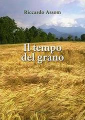 Il tempo del grano